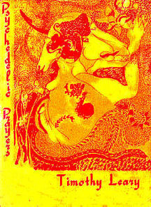 Timothy Leary psychedelic_prayers